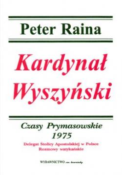 Kardynał Wyszyński, T XIV, Czasy Prymasowskie 1975