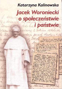 Jacek Woroniecki o społeczeństwie i państwie