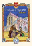 O polskich świętych dzieciom