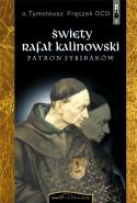 Święty Rafał Kalinowski. Patron Sybiraków