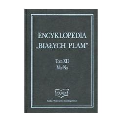 Encyklopedia 'Białych Plam. Tom XII