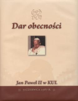 Dar obecności. Jan Paweł II w KUL – 9 czerwca 1987