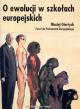 O ewolucji w szkołach europejskich
