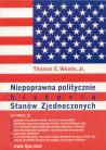 Niepoprawna politycznie historia Stanów Zjednoczonych