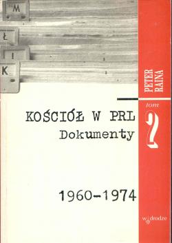 Kościół w PRL. Dokumenty 1960-1974
