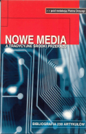 Nowe media a tradycyjne środki przekazu