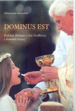 Dominus Est. Refleksje Biskupa z Azji Środkowej o Komunii świętej