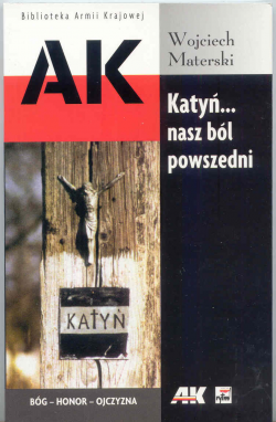 Katyń... nasz ból powszedni