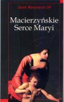 Macierzyńskie Serce Maryi