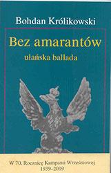 Bez amarantów – ułańska ballada