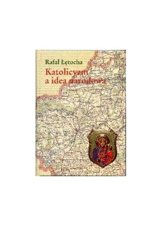Katolicyzm a idea narodowa