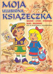 Moja ulubiona książeczka. Szlaczki. Literki. Rymowanki. Bajki. Malowanki