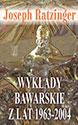 Wykłady bawarskie z lat 1963-2004