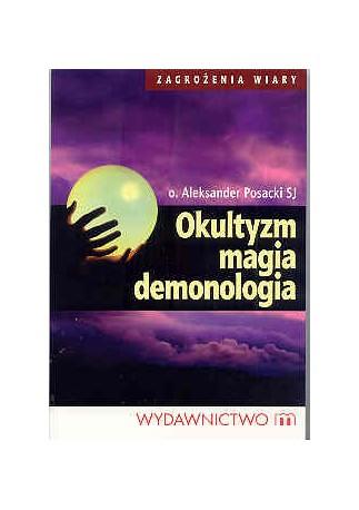Okultyzm, magia, demonologia