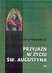 Przyjaźń w życiu św. Augustyna