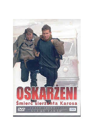 Oskarżeni. Śmierć sierżanta Karosa. DVD