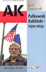 Pułkownik Kukliński - tajna misja