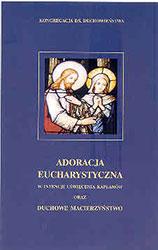Adoracja Eucharystyczna w intencji uświęcenia kapłanów oraz duchowe macierzyństwo