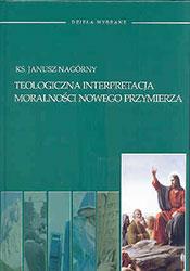Teologiczna interpretacja moralności nowego przymierza