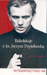 Rekolekcje z ks. Jerzym Popiełuszką