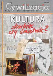 Cywilizacja nr 33 'Kultura - skarbiec czy śmietnik?'