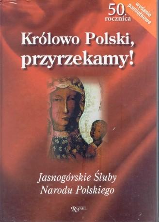 Królowo Polski, przyrzekamy. Śluby jasnogórskie narodu polskiego