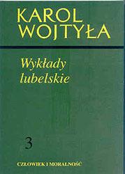 Wykłady lubelskie, Człowiek i moralność t.3