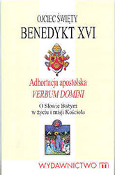 Adhortacja apostolska Verbum Domini O Słowie Bożym w życiu i misji Kościoła