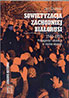 Sowietyzacja zachodniej Białorusi 1944-1953. propaganda i edukacja w służbie ideologii
