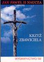 Krzyż Zbawiciela. Jan Paweł II naucza