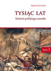 Tysiąc lat historii polskiego narodu t. I-III