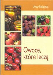 Owoce, które leczą