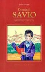 Dominik Savio. Nastoletni święty