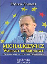 Michalkiewicz. Wariant rozbiorowy. 12 rozmów o tym jak Polska traci niepodległość