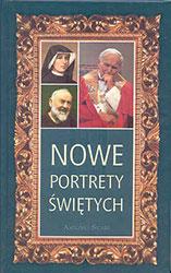 Nowe portrety świętych. Tom VI