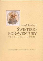 Świętego Bonawentury teologia historii