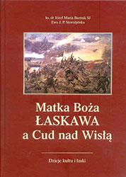 Matka Boża Łaskawa a Cud na Wisłą. Dzieje kultu i łaski