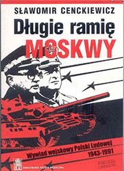 Długie ramię Moskwy, Wywiad wojskowy Polski Ludowej 1943-1991