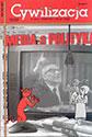 """Cywilizacja nr 39 """"Media a polityka"""""""