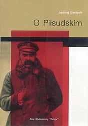 O Piłsudskim