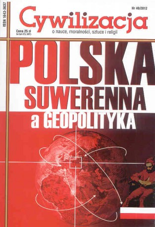 Cywilizacja nr 40 'Polska suwerenna a geopolityka'