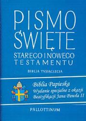 Biblia papieska. Pismo Święte Starego i Nowego Testamentu - wydanie okolicznościowe z okazji beatyfikacji bł. Jana Pawła II