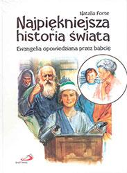 Najpiękniejsza historia świata. Ewangelia opowiedziana przez babcię. Książka wraz z płytą