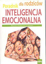 Inteligencja emocjonalna. Poradnik dla rodziców