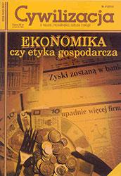 Cywilizacja nr 41 'Ekonomika czy etyka gospodarcza'
