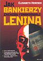 Jak bankierzy Zachodu finansowali Lenina