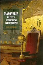 Masoneria przeciw Kościołowi Katolickiemu