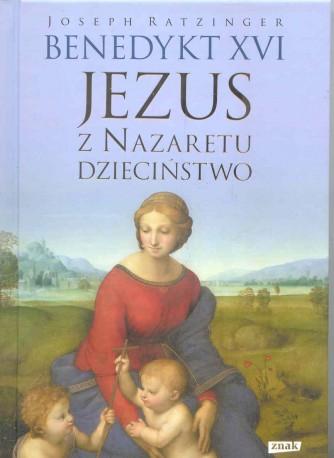 Jezus z Nazaretu. Część III. Dzieciństwo