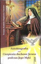 Autobiografia. Cierpienia duchowe Jezusa podczas Jego Męki