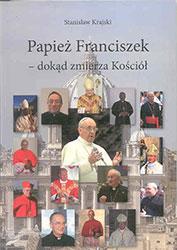 Papież Franciszek – dokąd zmierza Kościół?